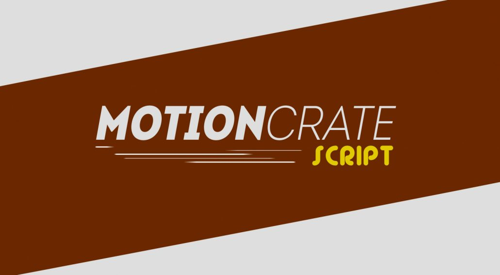 MotionCrate Script - Realistic Motion Reaction! - Video Production News