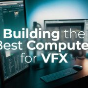 What Computer Hardware do I need for my VFX Workstation?