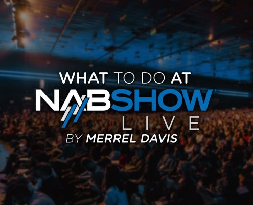 What to do at NAB (National Association of Broadcasters)